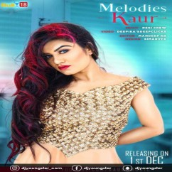 Melodies Kaur song download by Kaur B