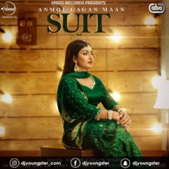 Suit song download by Anmol Gagan Maan