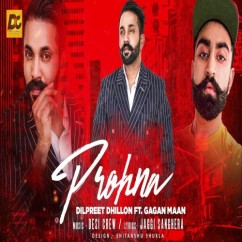 Prohna song download by Dilpreet Dhillon