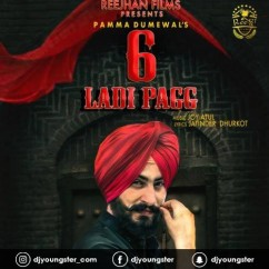 6 Ladi Pag song download by Pamma Dumewal