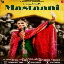 Mastaani song download by Jenny Johal