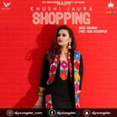 Shopping song download by Khushi Jaura