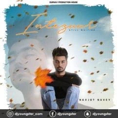 Intezaar song download by Navjot Navey