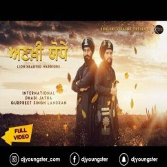 Ankhi Yodhe song download by Gyani Gurpreet Singh Landran
