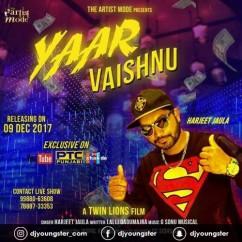 Yaar Vaishnu song download by Harjeet Jaula