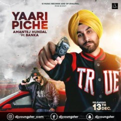 Yaari Piche song download by Amantej Hundal