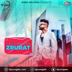Zrurat song download by Yaar Munish