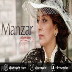 Manzar song download by Rana Shaad