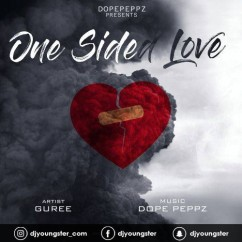 One Side Love song download by Guree