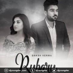 Rubaru song download by Daksh Verma
