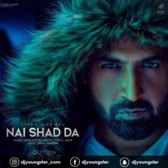 Nai Shad Da song download by Gippy Grewal