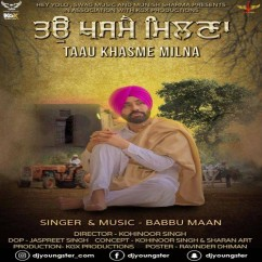 Taau Khasme Milna (Shabad) song download by Babbu Maan