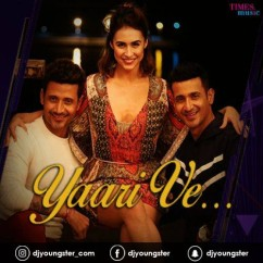 Yaari Ve song download by Meet Bros