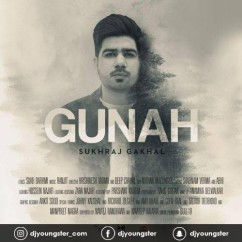 Gunah song download by Sukhraj Gakhal