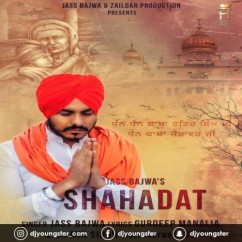 Shahadat song download by Jass Bajwa