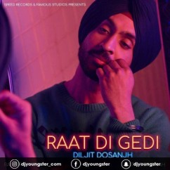 Raat Di Gedi song download by Diljit Dosanjh