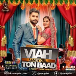 Viah To Baad song download by Sandy Gill