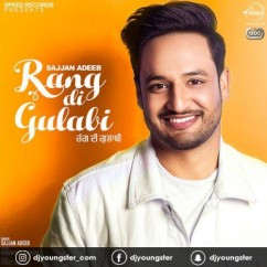 Rang Di Gulabi song download by Sajjan Adeeb