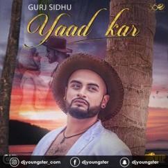 Yaad Kar Gurj Sidhu mp3