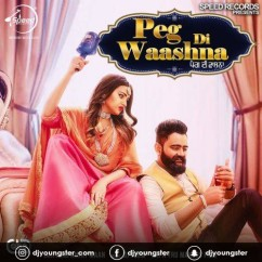 Peg Di Waashna song download by Amrit Maan