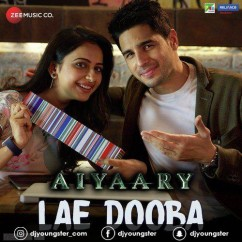 Aiyaary song download by Sunidhi Chauhan