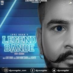 Legend Bande Love Brar mp3