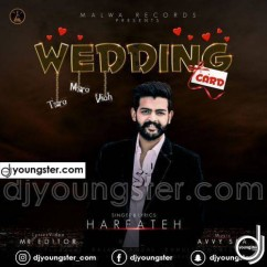 Wedding Card (Tera Mera Viah) song download by Harfateh
