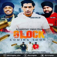 Glock song download by Sarab Dhillon