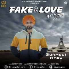 Fake Love song download by Gurmeet Gora
