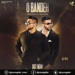 6 Bandeh song download by Karan Aujla