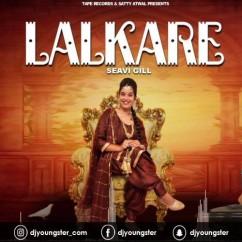 Lalkare song download by Seavi Gill
