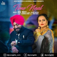 Time Naal song download by Dev Inder