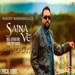 Sajna Ve song download by Hardev Mahinangal