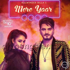 Mere Yaar song download by Kulwinder Billa