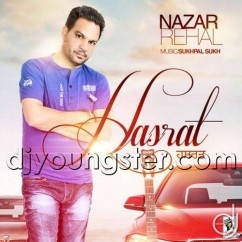 Hasrat song download by Nazar Rehal