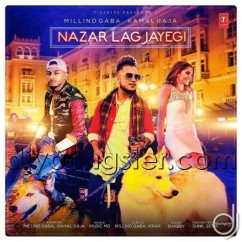 Nazar Lag Jayegi song download by Milind Gaba