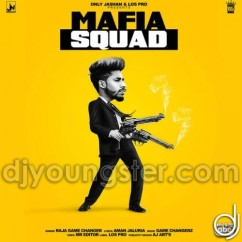 Mafia Squad Raja Game Changerz mp3