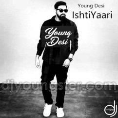 Young Desi all songs 2019