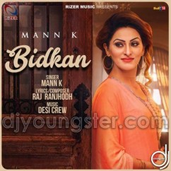 Bidkan song download by Mann K