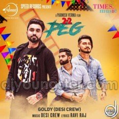 2-2 Peg song download by Goldy Desi Crew