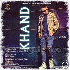 Khand song download by G Sandhu