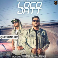 Loco Jatt song download by Yudhvir Shergill