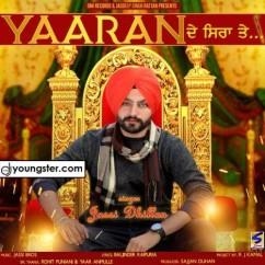 Yaaran De Siran Te song download by Jassi Dhillon