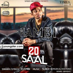 20 Saal song download by Kambi