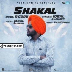 Shakal song download by Iqbal Jhander