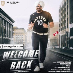 Welcome Back song download by Harinder Bhullar