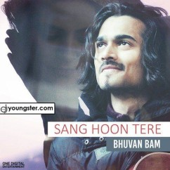 Sang Hoon Tere song download by Bhuvan Bam