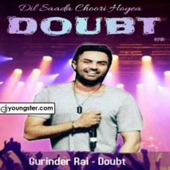 Doubt song download by Gurinder Rai