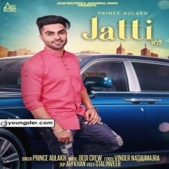 Jatti song download by Prince Aulakh