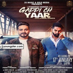 Gaddi Ch Yaar song download by Kamal Khaira